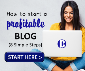How To Start A Profitable Blog 300X250