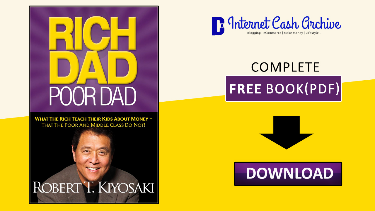 Download rich dad poor dad: what the rich teach their kids about mone….